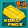 Bob the Thief 2: Kort Fnox