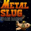 Metal Slug Space Racing